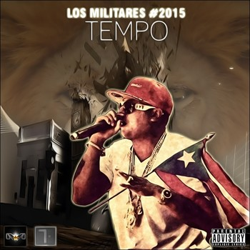 Tempo – Los Militares (The Mixtape) (2015)